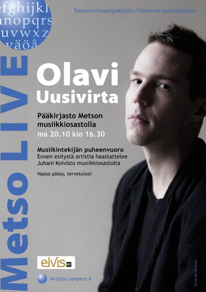 Olavi Uusivirran keikkaa ja haastattelua mainostettiin julisteella myös Facebookissa.