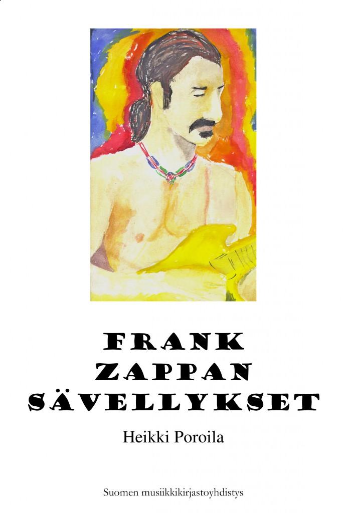 Heikki Poroila: Frank Zappa äänitteillä (2015).