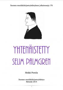Heikki Poroilan tekemä teosluettelo Yhtenäistetty Selim Palmgren on julkaistu kirjana ja PDF-tiedostona. PDF on joustava julkaisualusta. Verkkoluetteloita voidaan päivittää kun uutta informaatiota ilmenee.